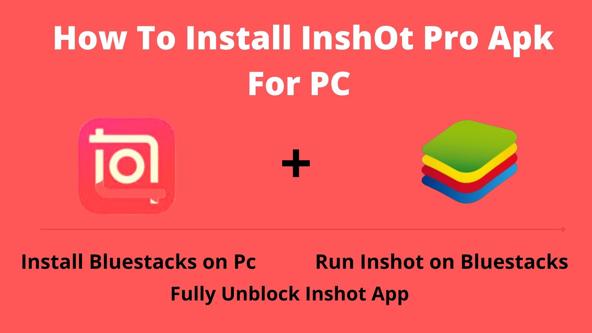 inshot pro apk for pc